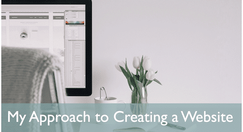 My Approach to Creating a Website